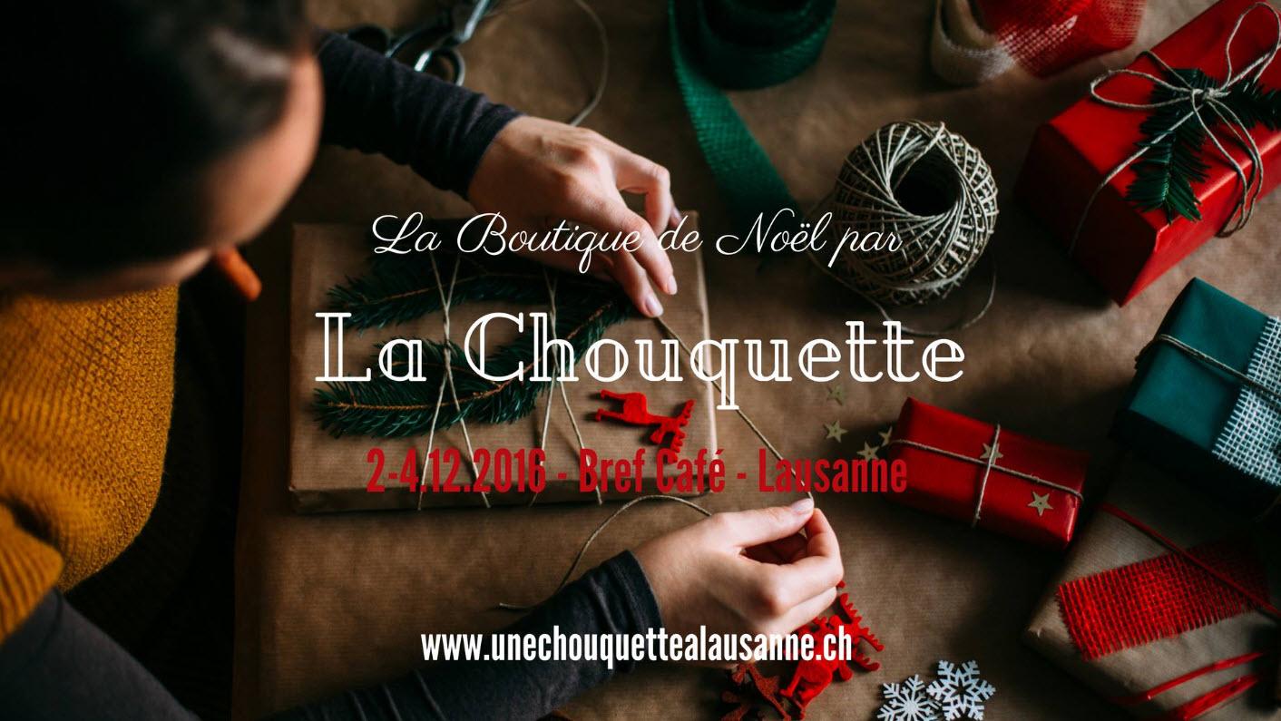 Marché Noel Lausanne La Chouquette